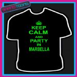 KEEP CALM AND PARTY IN MARBELLA HOLIDAY CLUBBING STAG PARTY TSHIRT